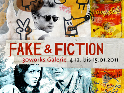 Fake & Fiction @ Galerie 30works